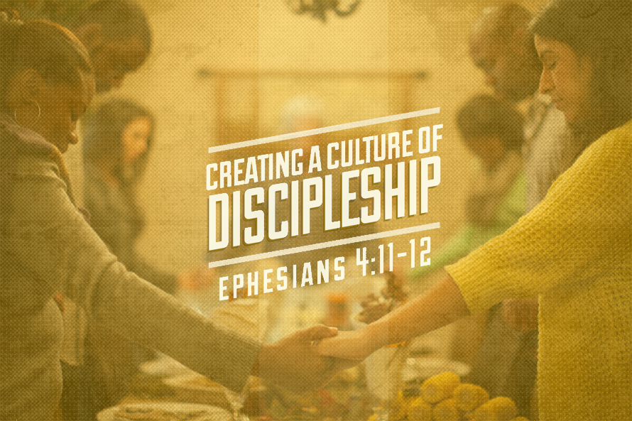 Creating a culture of discipleship